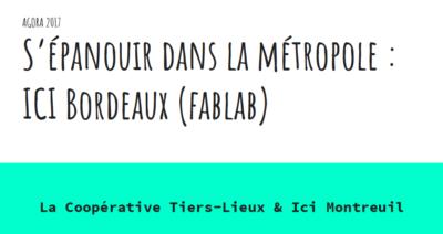 Fablab ICI Bordeaux // Agora 2017