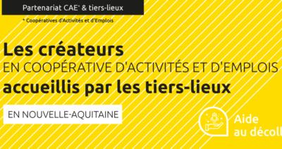 Les entrepreneur.e.s en coopérative d'activités et d'emplois accueilli.e.s par les tiers-lieux en Nouvelle-Aquitaine, le partenariat s'élargit aux CESA